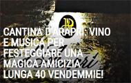 CANTINA D'ARAPRÌ:  UNA MAGICA AMICIZIA LUNGA 40 VENDEMMIE!