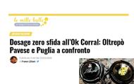 Dosage zero sfida all'Ok Corral: Oltrepò Pavese e Puglia a confronto
